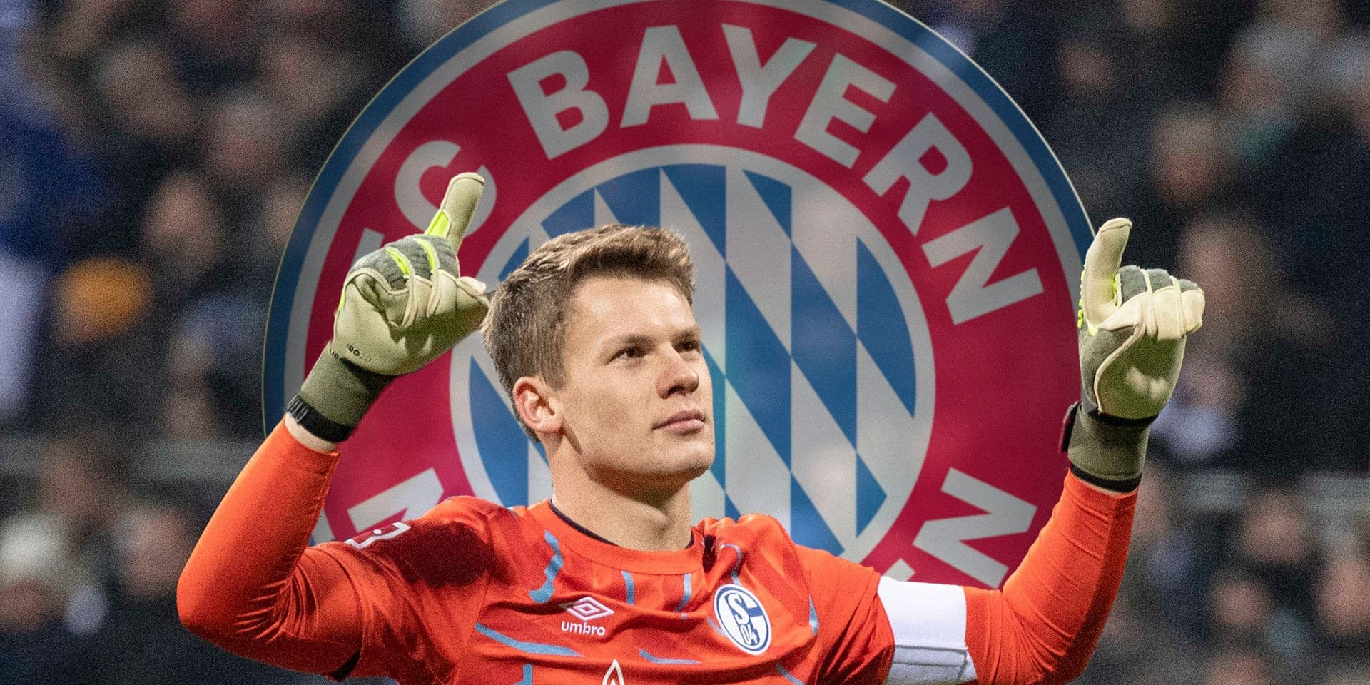 Le Bayern recrute Alexander Nübel, le gardien et capitaine de Schalke 04